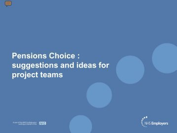 Ideas for Pension Choice project teams - NHS Employers