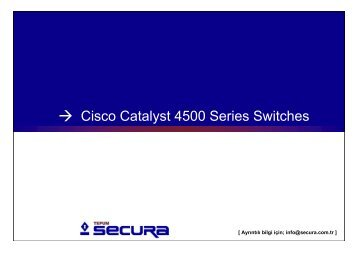 Cisco Catalyst 4500 Series Switches, TEPUM Secura