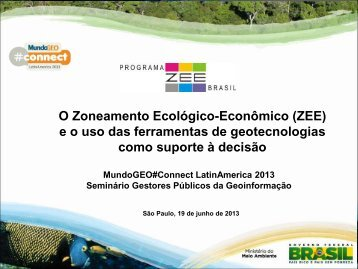 ZEE - MundoGEO#Connect LatinAmerica 2013