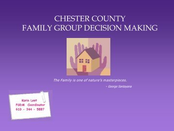 CHESTER COUNTY FAMILY GROUP DECISION MAKING