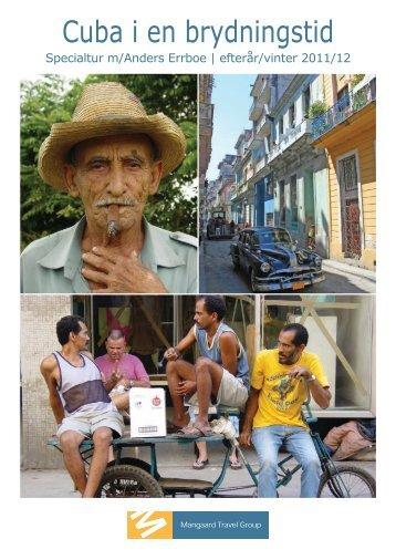 2011-12 Cuba i en brydningstid.indd - Mangaard Travel Group