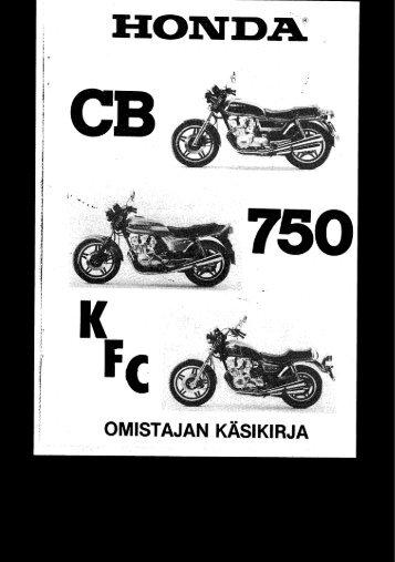 CB750 K F C 1980-1983 käsikirja (.pdf, 2.36 MB) - Honda
