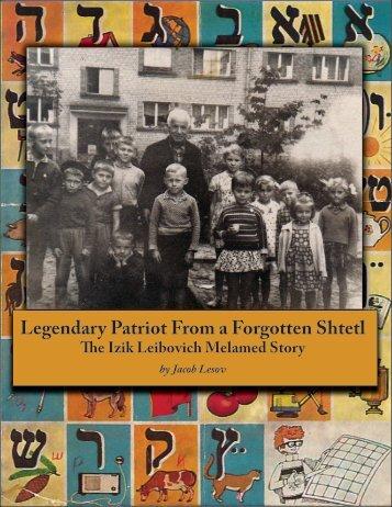 Legendary Patriot From a Forgotten Shtetl - Jewish Historical ...