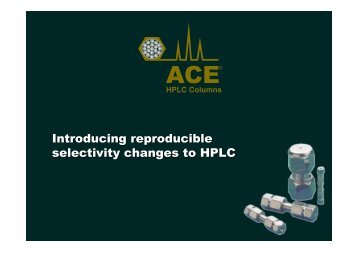 Introducing Reproducible selectivity changes to HPLC.PPT - Hplc.eu