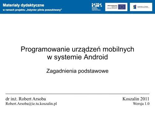 Programowanie Urzädzeå Mobilnych W Systemie Android Koszalin