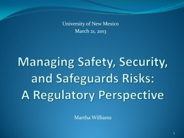 Managing Safety, Security, and Safeguards Risks
