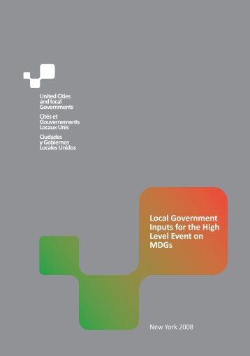 Local Government Inputs for the High Level Event on MDGs - UCLG