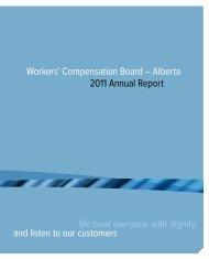 Workers' Compensation Board – Alberta 2011 Annual Report egrity ...