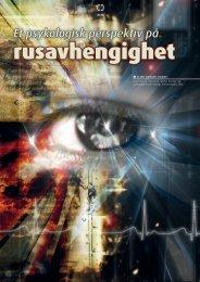 Et psykologisk perspektiv på rusavhengighet Av Eline ... - Utposten