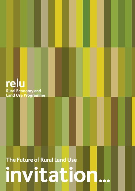 11064 RELU A5 Conf Invite:v - Rural Economy and Land Use ...