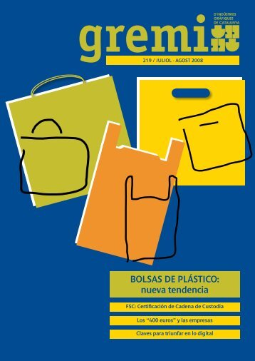BOLSAS DE PLÁSTICO: nueva tendencia - Gremi d'Indústries ...