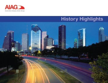 to read AIAG History Highlights. - Automotive Industry Action Group