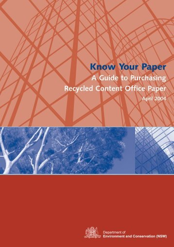 Know Your Paper - Department of Environment and Climate Change ...