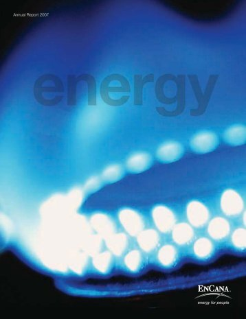 Annual Report 2007 - Encana
