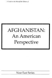 AFGHANISTAN: An American Perspective - ProQuest