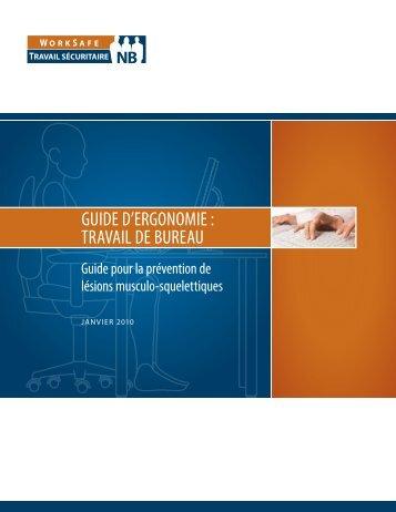 Guide d'ergonomie : Travail de bureau - Travail sécuritaire NB