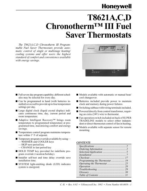 Honeywell chronotherm iii thermostat. How to change the batteries.