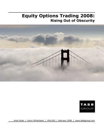 Equity Options Trading 2008: - The Options Industry Council