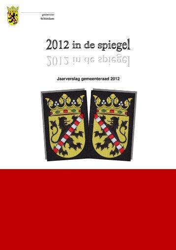 Jaarverslag gemeenteraad 2012 - Gemeente Schiedam