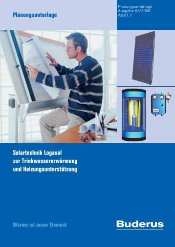 Planungsunterlage Solartechnik Logasol - 04/2006 - Buderus