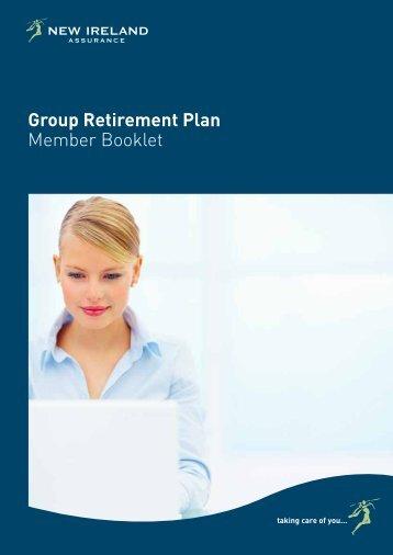 Group Retirement Plan Member Booklet - New Ireland Assurance