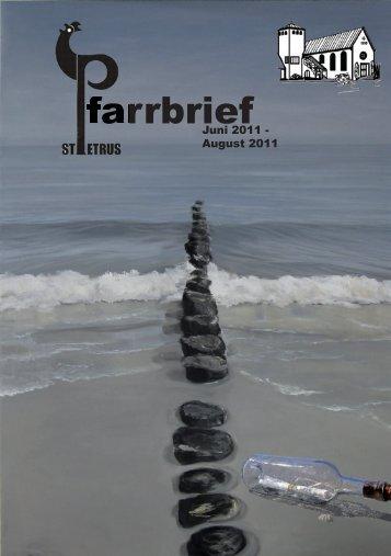 Pfarrbrief Juni-August 2011 - Katholische Pfarrgemeinde St. Petrus ...