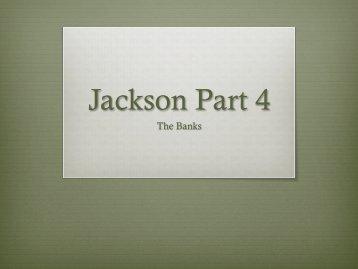 Jackson Part 4
