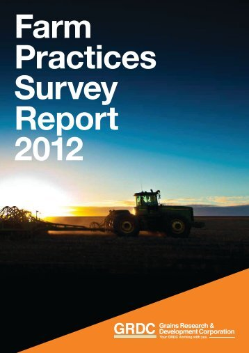 GRDC Farm Practices Survey Report 2012 - Grains Research ...