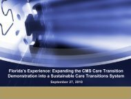 Florida's Experience: Expanding the CMS Care Transition ...