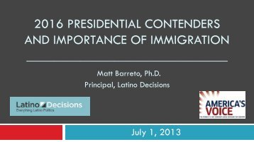 2016 presidential contenders and importance of ... - Latino Decisions