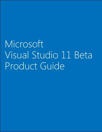 Microsoft Visual Studio 11 Beta Product Guide - Download Center ...
