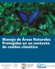 Manejo de Áreas Naturales Protegidas en un contexto de Cambio ...