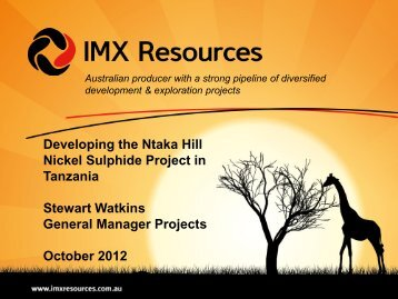 Ntaka Hill Project - IMX Resources Limited