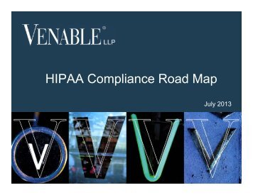 HIPAA Compliance Road Map - Venable LLP