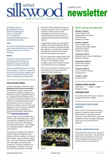 FACILITATOR'S NEWS What's coming up at Silkwood? SCHOOL ...