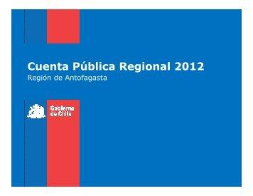 Cuenta Pública Regional 2012 - Gobierno Regional de Antofagasta