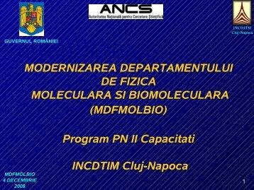 Prezentare proiect in sala Centrului de Conferinte al INCDTIM ... - ITIM
