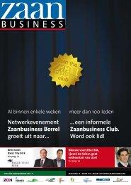 Netwerkevenement Zaanbusiness Borrel groeit uit naar… … een ...