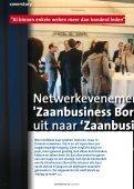 Netwerkevenement Zaanbusiness Borrel groeit uit naar… … een ... - Page 6