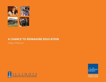 a chance to reimagine education - College of Education - University ...