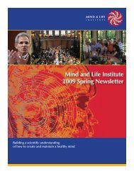 Mind and Life Institute 2009 Spring Newsletter - Mind & Life Institute