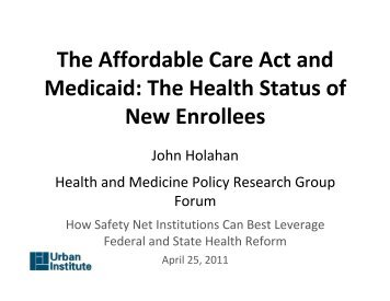 The ACA and Medicaid: The Health Status of New Enrollees