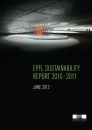 EPFL SuStainabiLity REPoRt 2010 - 2011 - Sustainability | EPFL