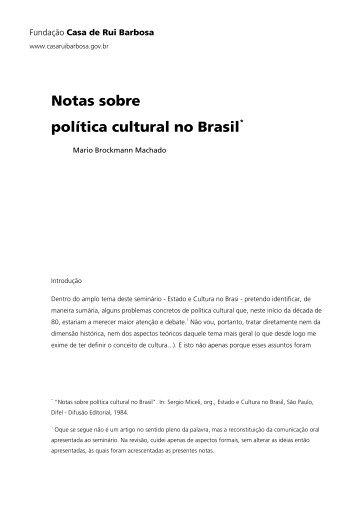 Notas sobre política cultural no Brasil - Fundação Casa de Rui ...