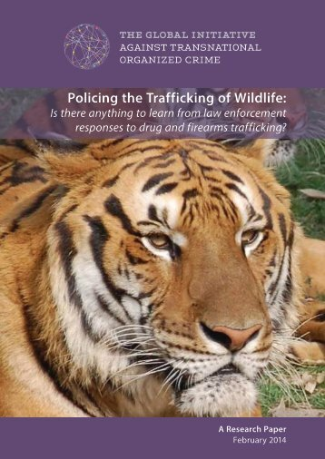 Global Initiative - Wildlife Trafficking Law Enforcement - Feb 2014