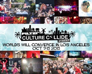 WORLDS WILL CONVERGE IN LOS ANGELES ... - FILTER Magazine