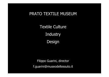 Prato Textile Museum: Textile Culture Industry Design ... - TEXMEDIN