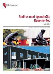 Radhus med äganderätt Regementet - Riksbyggen