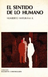 El sentido de lo humano - Humberto Maturana R. - 319p.
