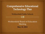 Tech Plan Presentation - Wethersfield High School